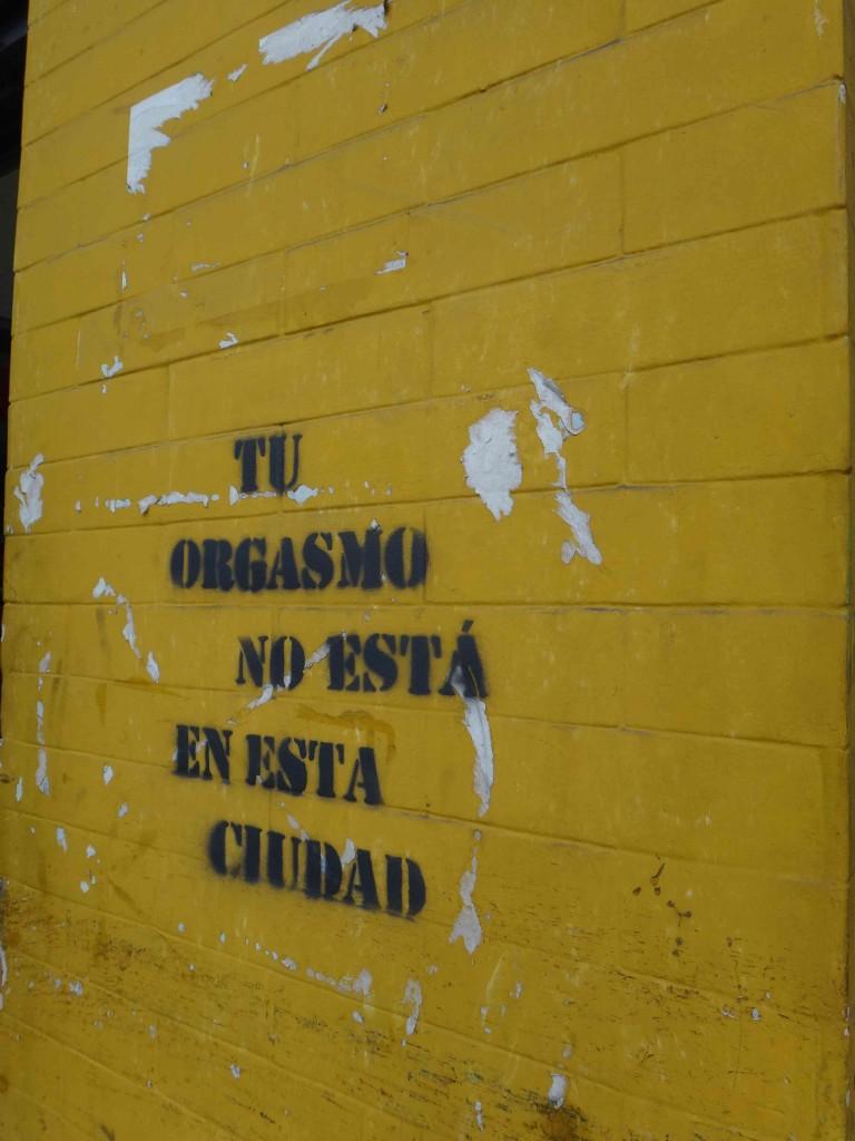 Figure 2. « Ton orgasme n'est pas dans cette ville », Miraflores (Sierra, 2013)