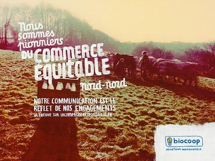 1. Campagne Biocoop avril 2016: fusion des acteurs du commerce équitable et du bio et localisme (Biocoop, 2016)